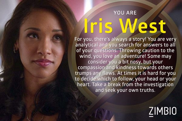 Which Character from 'The Flash' Are You? Iris. Oookay. That's cool. I really at this point think I'm more Patty.