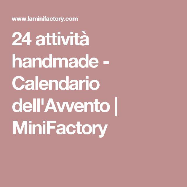 24 attività handmade - Calendario dell'Avvento | MiniFactory