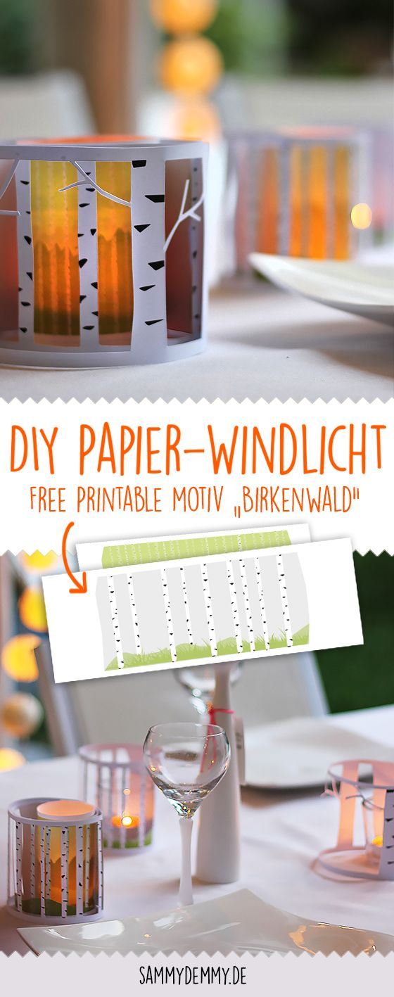 So bastelst du ein DIY Windlicht aus Papier selber. Mit schönem sommerlichen Birkenwald-Motiv für deinen nächsten Grillabend. Inklusive Free Printable.