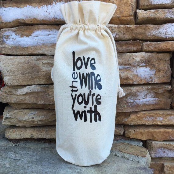 muslin wine bag love the wine funny wine quote by ThatsItforLess