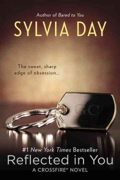 Reflected in you by Sylvia Day. Click the cover image to check out or request the romance kindle.