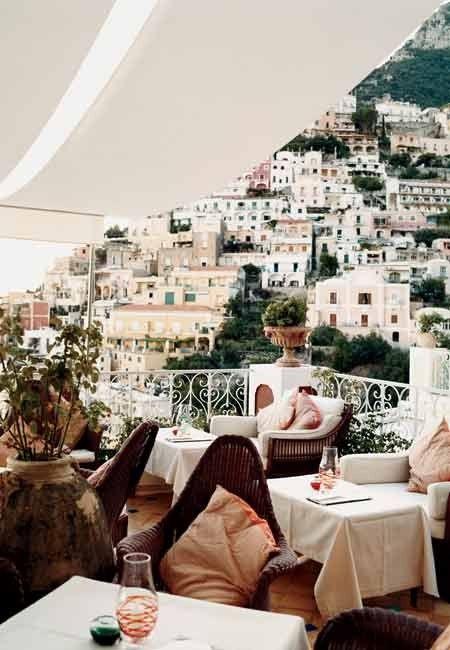 One of my very favorite places: Positano terrace - Le Sirenuse, Amalfi Coast