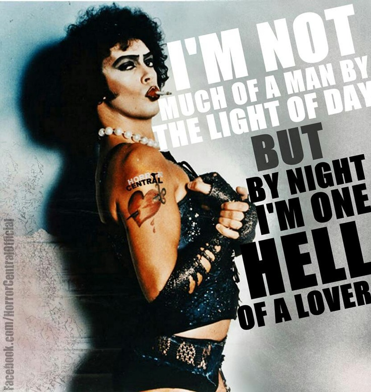 Rocky Horror Picture Show Quotes Tumblr: 17 Best Rocky Horror Quotes On Pinterest