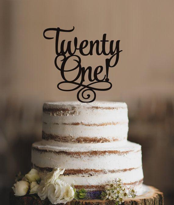 Twenty First Birthday Cake Topper, Classy 21st Birthday Topper, Twenty One Birthday Cake Topper- (S246)