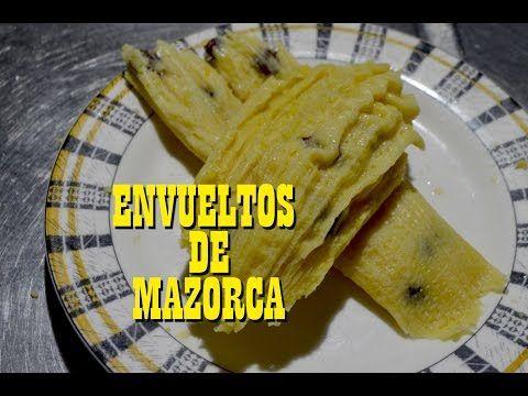 ENVUELTOS DE MAZORCA - YouTube