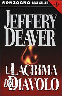 La lacrima del diavolo - Jeffery Deaver - Anobii
