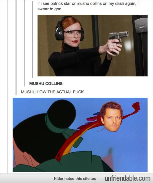 MUSHU COLLINS lol!!!!// I don't watch Supernatural, but this is waaay funny←I don't watch it either but I really like Misha!