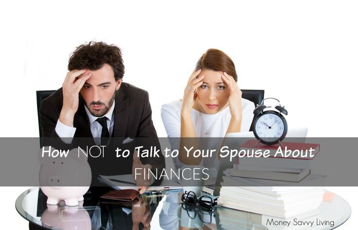 How NOT to talk to spouse about finances // Money Savvy Living #finances #relationships #money #marriage #MarriageAdvice
