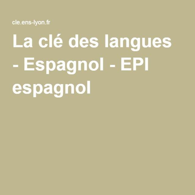La clé des langues - Espagnol - EPI espagnol