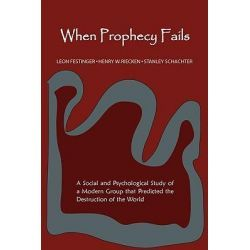 When Prophecy Fails, A Social And Psychological Study Of A Modern Group That Predicted The Destruction Of The World By Professor Leon Festinger, 9781578988525., Mind, Body, Spirit 蛇