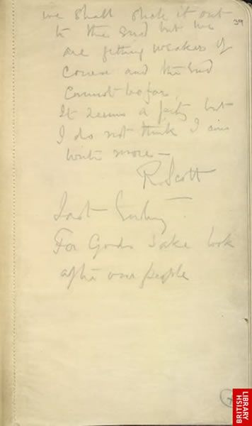 "The last entry in Captain Robert Falcon Scott's diary: ""for God's sake look after our people."""