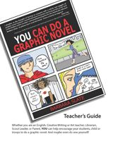 How to Make a Graphic Novel -- Lesson planning resources and reproducible templates to guide students through the process.