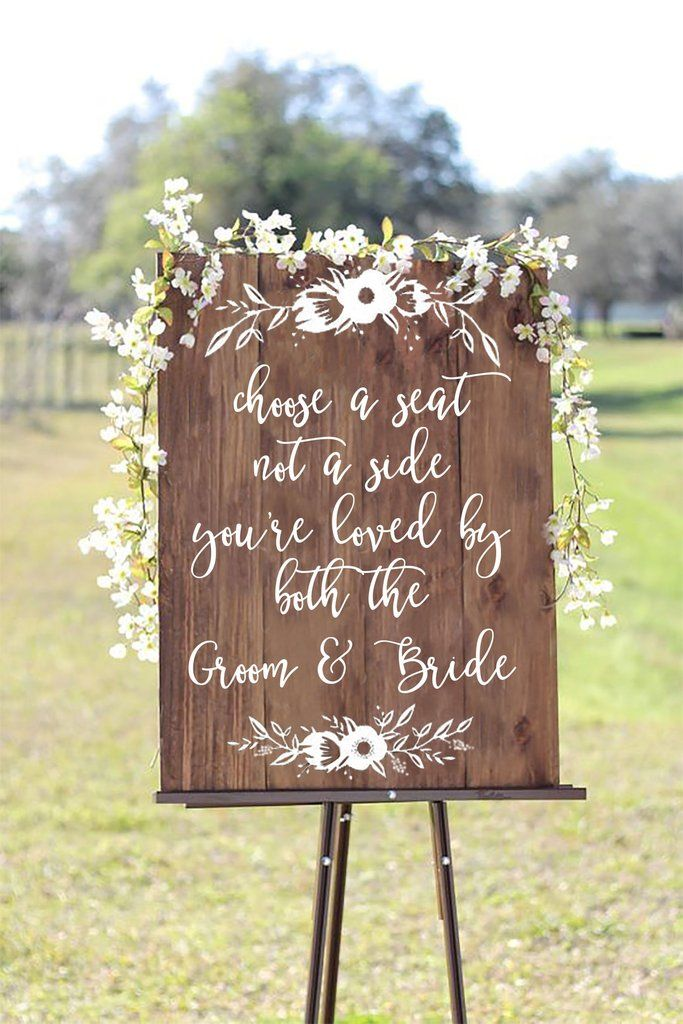 Choose A Seat Not A Side You're Loved By Both The Groom And Bride - Welcome Wedding Seating Sign Wooden Board