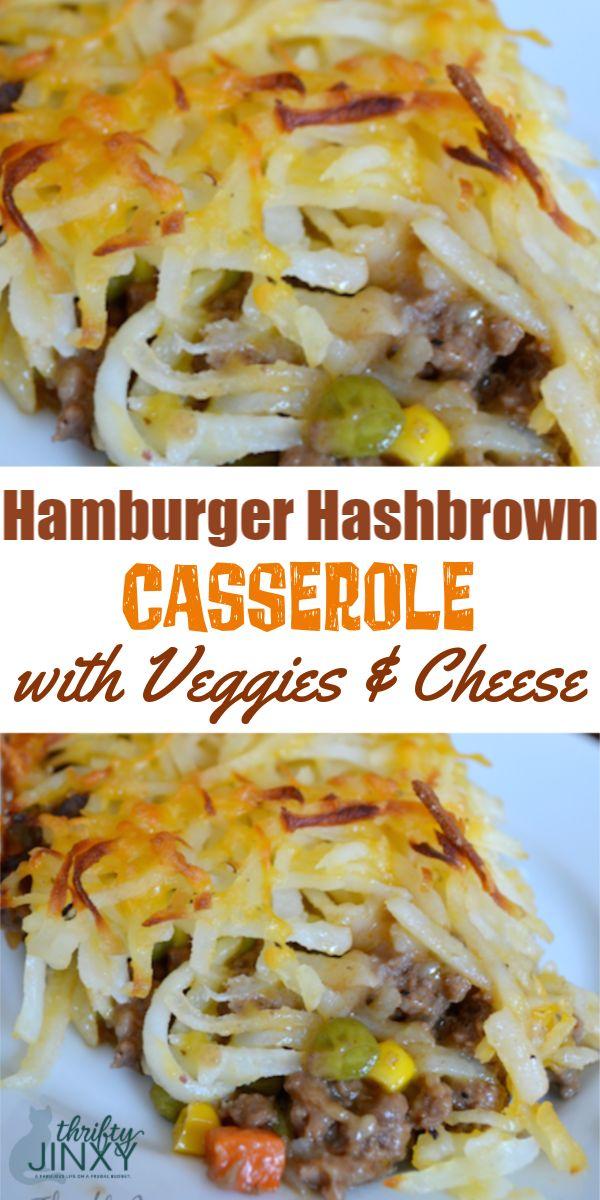 La cena diventa più deliziosa con questa casseruola di hamburger con verdure Hashbrown …