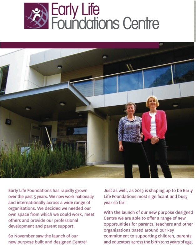 The Early Life Foundations Centre, Melbourne Australia Directors Kathy Walker & Shona Bass
