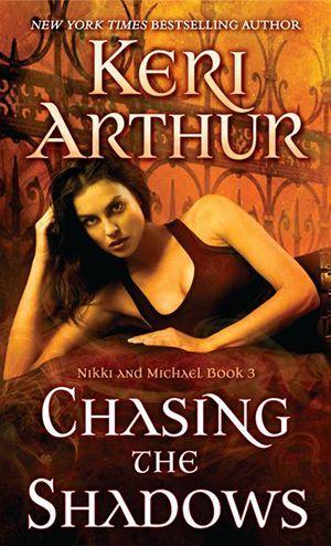 Between dreams and reality | Chasing the Shadows de Keri Arthur (VO)