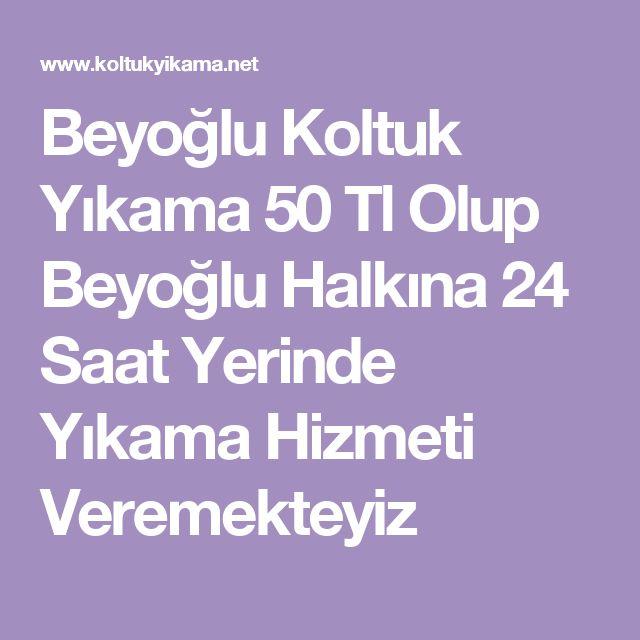 Beyoğlu Koltuk Yıkama 50 Tl Olup Beyoğlu Halkına 24 Saat Yerinde Yıkama Hizmeti Veremekteyiz