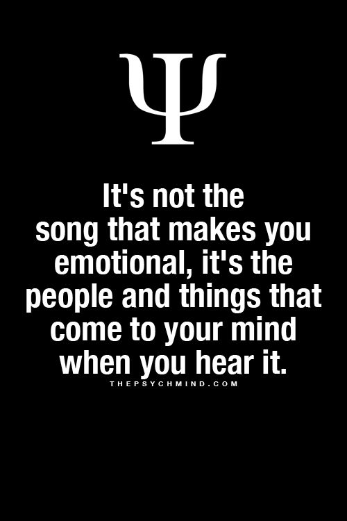 The people you think about when you hear a song is what makes you emotional << T