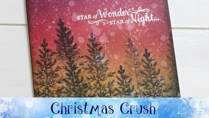 Christmas Crush - Day 23 - Lovely Night Ink Blended Card featuring Stamp...