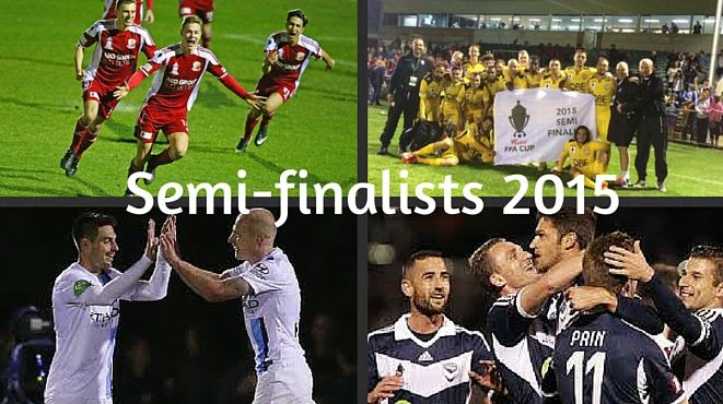And now there are 4. Semi-finalists FFA Cup Hume City: Perth Glory FC Melbourne Victory Melbourne City FC. 30.09.15