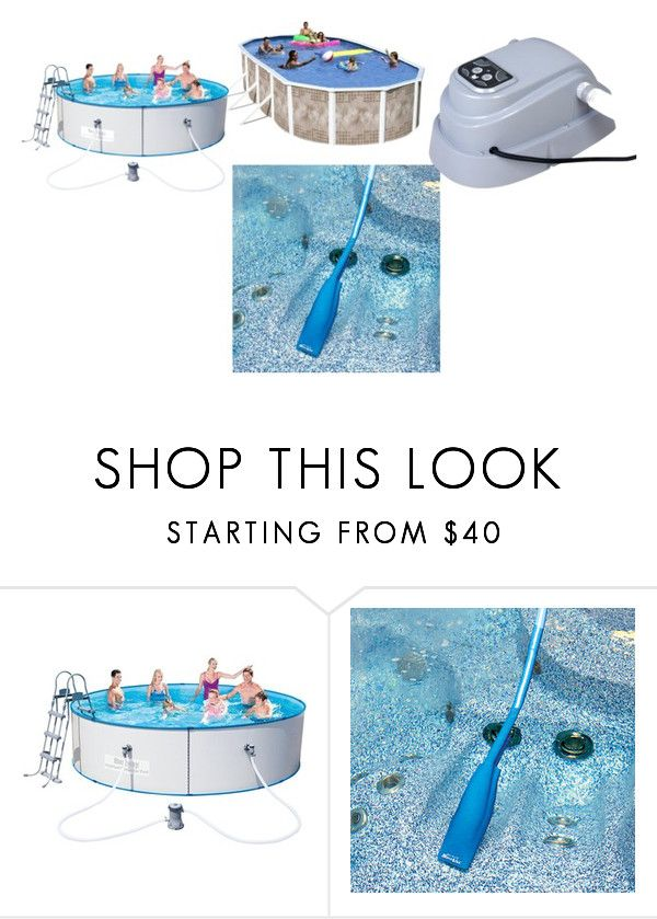 """""""Buy Pool Pump and Filter Combo"""" by carol-linen on Polyvore featuring interior, interiors, interior design, home, home decor, interior decorating and Improvements"""