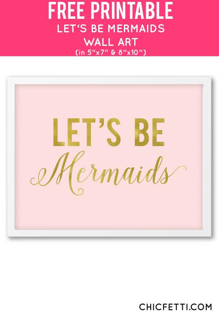 free printable gold letu0027s be mermaids wall art