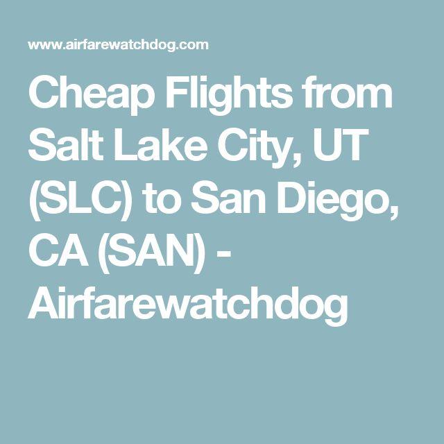 Cheap Flights from Salt Lake City, UT (SLC) to San Diego, CA (SAN) - Airfarewatchdog