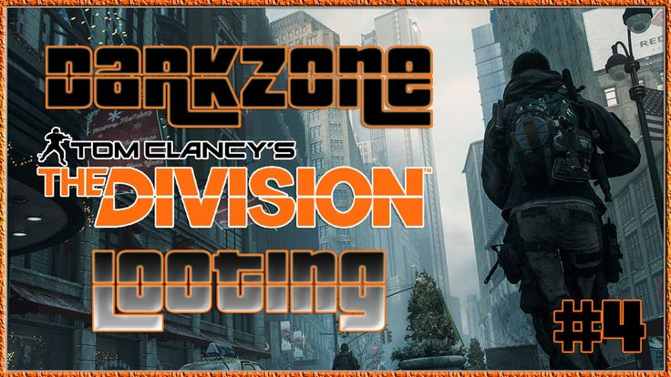 Tom Clancy's The Division Multiplayer Darkzone Looting #4 | The Division...