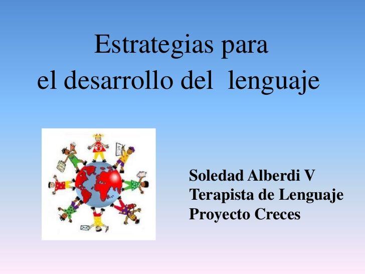 Estrategias para el desarrollo del lenguaje