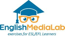 Website for teachers, parents, and students: English Media Lab features videos and exercises for English Language Learners. There is grammar, vocabulary, and pronunciation instruction as well as games and puzzles.