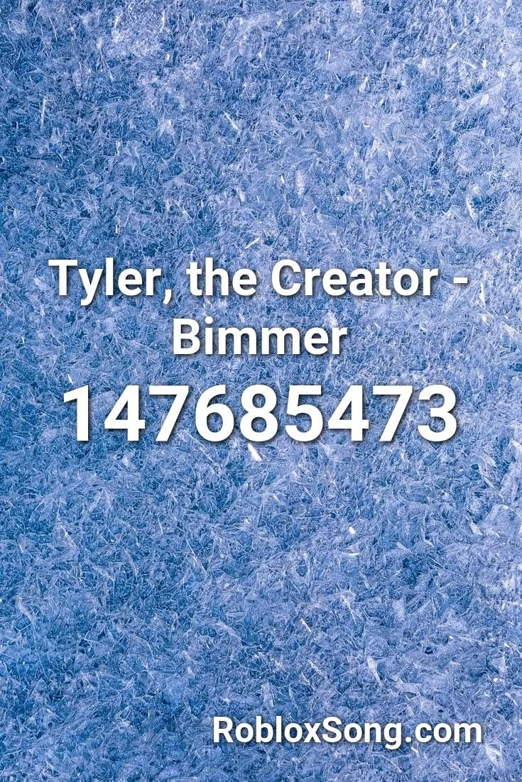 Tyler The Creator Bimmer Roblox Id Roblox Music Codes In 2020