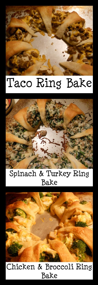 Crescent roll ring bakes: Taco Ring Bake, Spinach & Turkey Ring Bake, Chicken & Broccoli Ring Bake