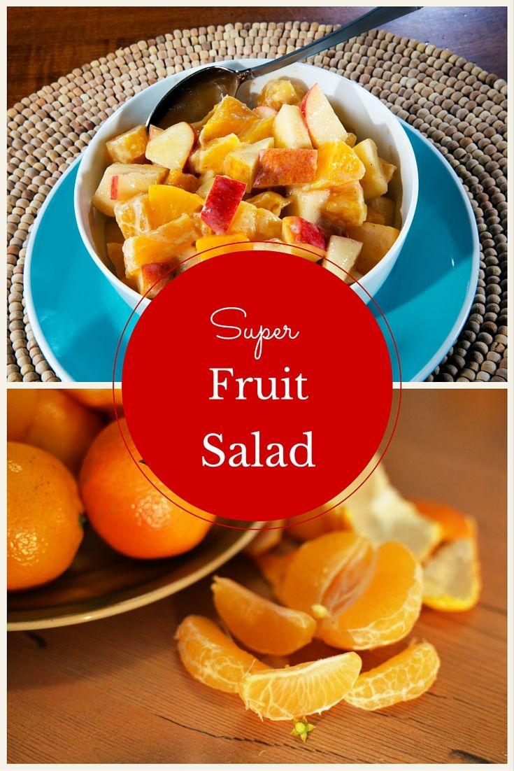Our own Super Fruit Salad!