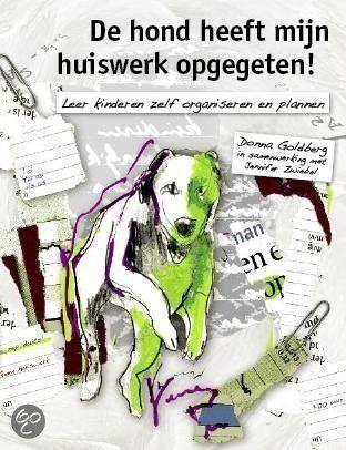 De Hond Heeft Mijn Huiswerk Opgegeten !