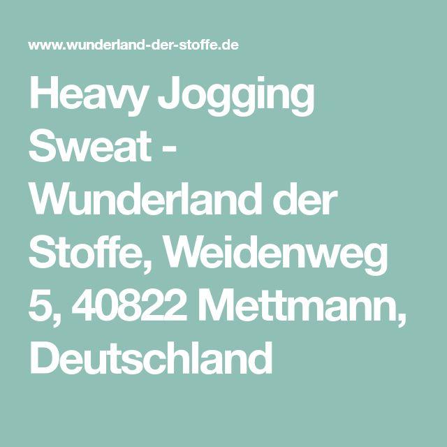 Heavy Jogging Sweat - Wunderland der Stoffe, Weidenweg 5, 40822 Mettmann, Deutschland