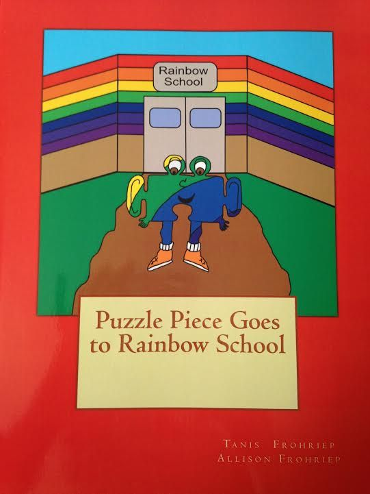 Review - #Autism Book for Kids – Puzzle Piece Goes to Rainbow School by Tanis and Allison FrohriepAutism book for kids explains that autistics may have differences but they all have a place and how it is perfectly ok to be friends with those children.