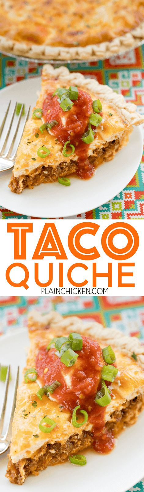 Taco Quiche - Plain Chicken -  this quiche is loaded with taco meat, salsa and cheese. Top with your favorite taco toppings for a fun twist to taco night!