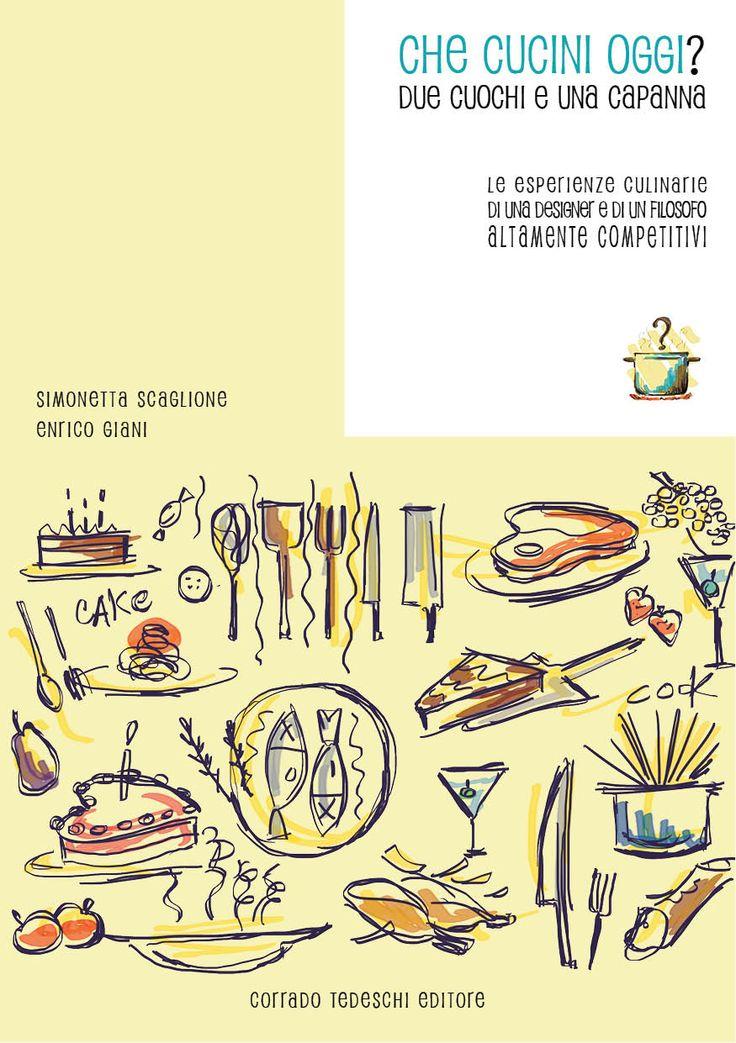 """E' in arrivo il nostro nuovo libro di cucina in formato eBook, interattivo eillustrato Non è ancora uscito, ma tra pochi giorni il nostro libro """"Che cucini oggi? Due cuochi e una capanna"""" v..."""