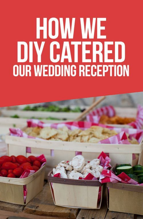 Wedding Wednesdy: How We DIY Catered Our Own Wedding Reception #wedding #budget…
