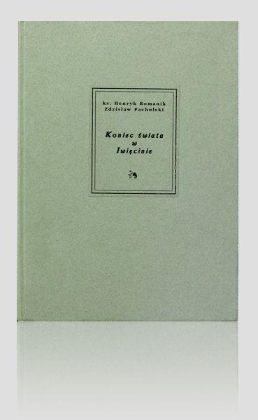 """""""Koniec świata w Iwięcinie"""" - Henryk Romanik. Original artistic book. Fine books & handbindings.  http://www.kurtiak-ley.com/romanik_henryk-koniec-swiata_w_iwiecinie/. Pierwsze wydanie. Oryginalna książka artystyczna. Unikatowe oprawy introligatorskie. http://www.kurtiak-ley.pl/romanik-koniec-swiata-w-iwiecinieintroligatornia-artystyczna/."""