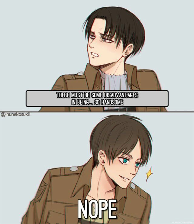 Dont flatter yourself too much eren XD
