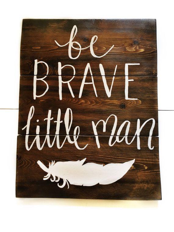 Be Brave Little Man be brave little one baby boy by JMezaDesign