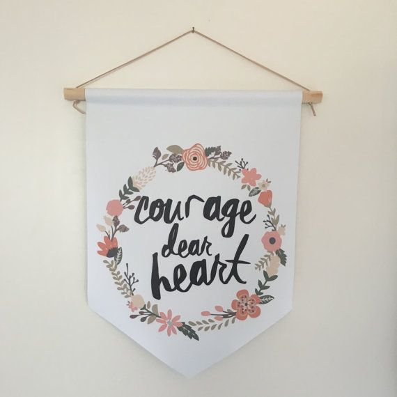 Courage Dear Heart Affirmation Banner Kids Wall by ArrayOfWhimsy