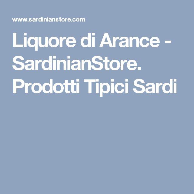 Liquore di Arance - SardinianStore. Prodotti Tipici Sardi