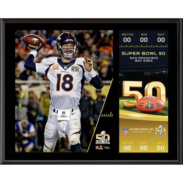 "Peyton Manning Denver Broncos Fanatics Authentic 12"" x 15"" Super Bowl 50 Champions Sublimated Plaque with Replica Ticket - $39.99"