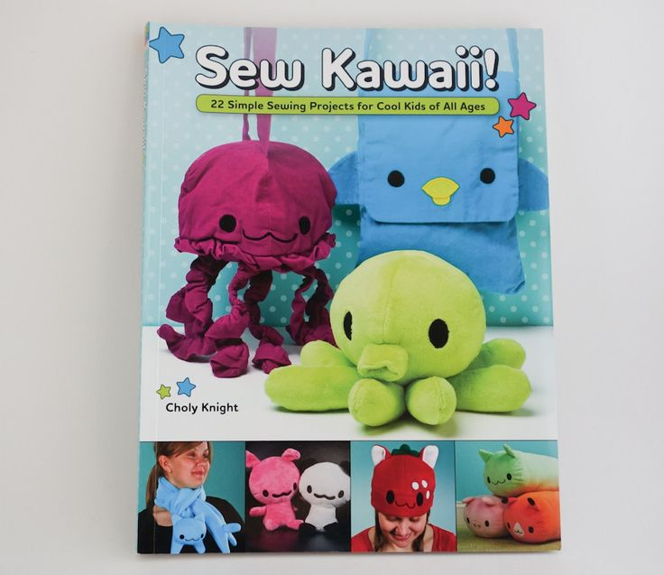 Sew Kawaii! 22 Simple Sewing Projects for Cool Kids of All Ages