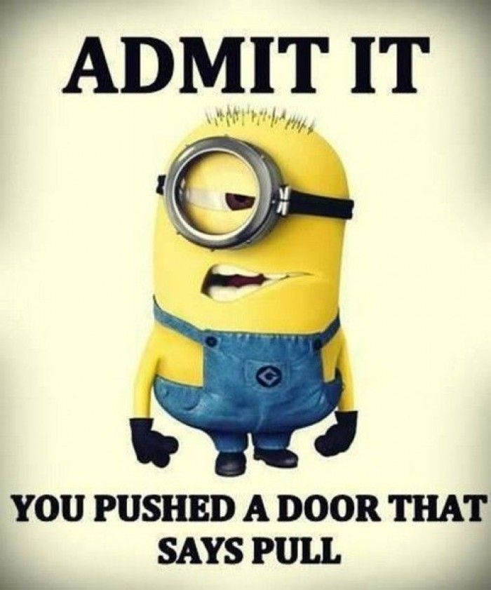 Admit it - Funny minions quote