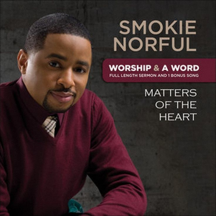 Smokie Norful - Worship & a Word: Matters of the Heart (CD)