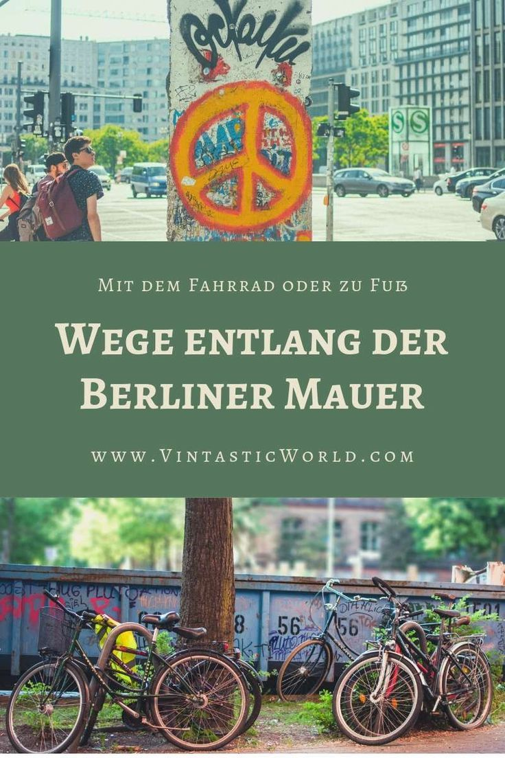 Spurensuche Entlang Der Berliner Mauer Fahrradtouren Durch Berlin