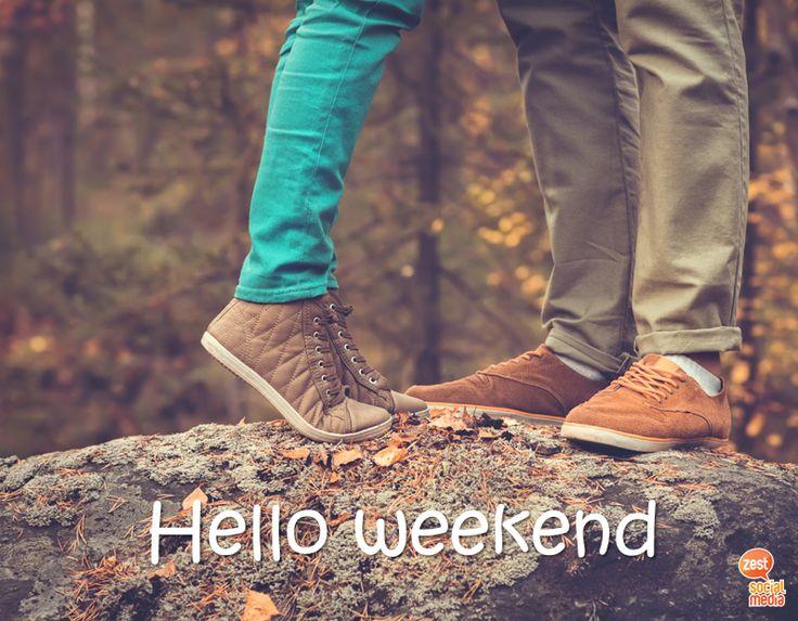 #hello #weekend